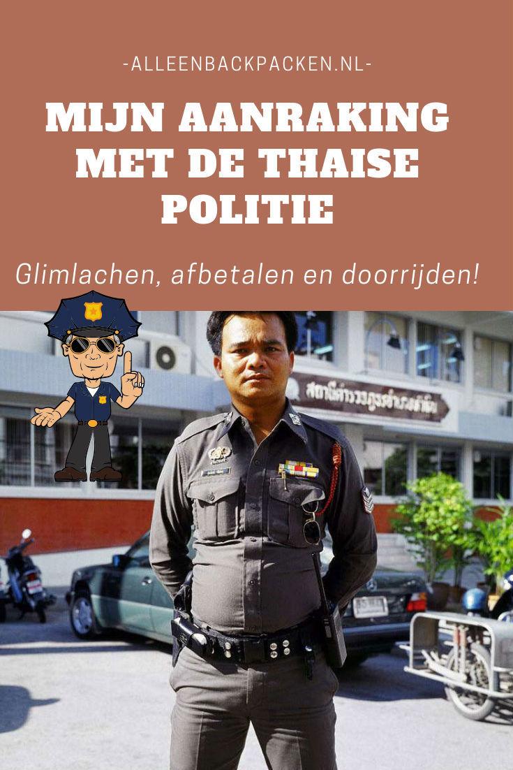 Mijn aanraking met de Thaise politie - Glimlachen, afbetalen en door rijden