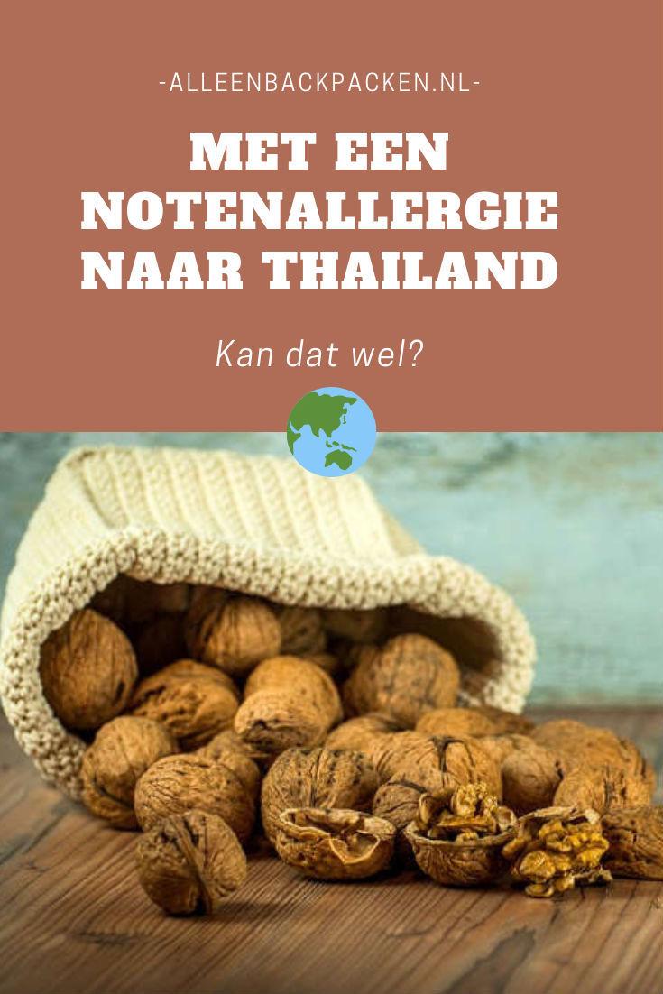 Met een notenallergie naar Thailand - Alles wat je moet weten!
