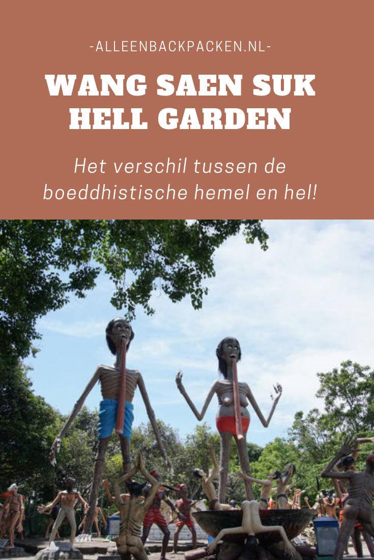 Wang saen suk hell garden - Het verschil tussen de boeddhistische hemel en de hel!