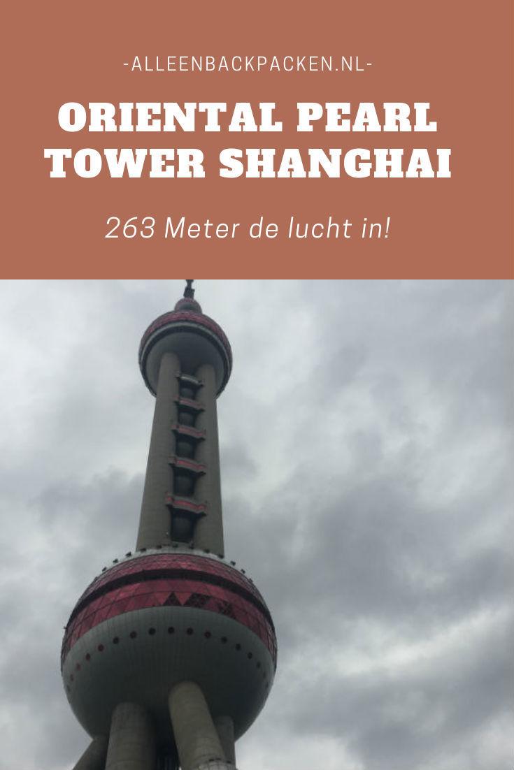 Oriental pearl tower Shanghai - 263 meter omhoog!